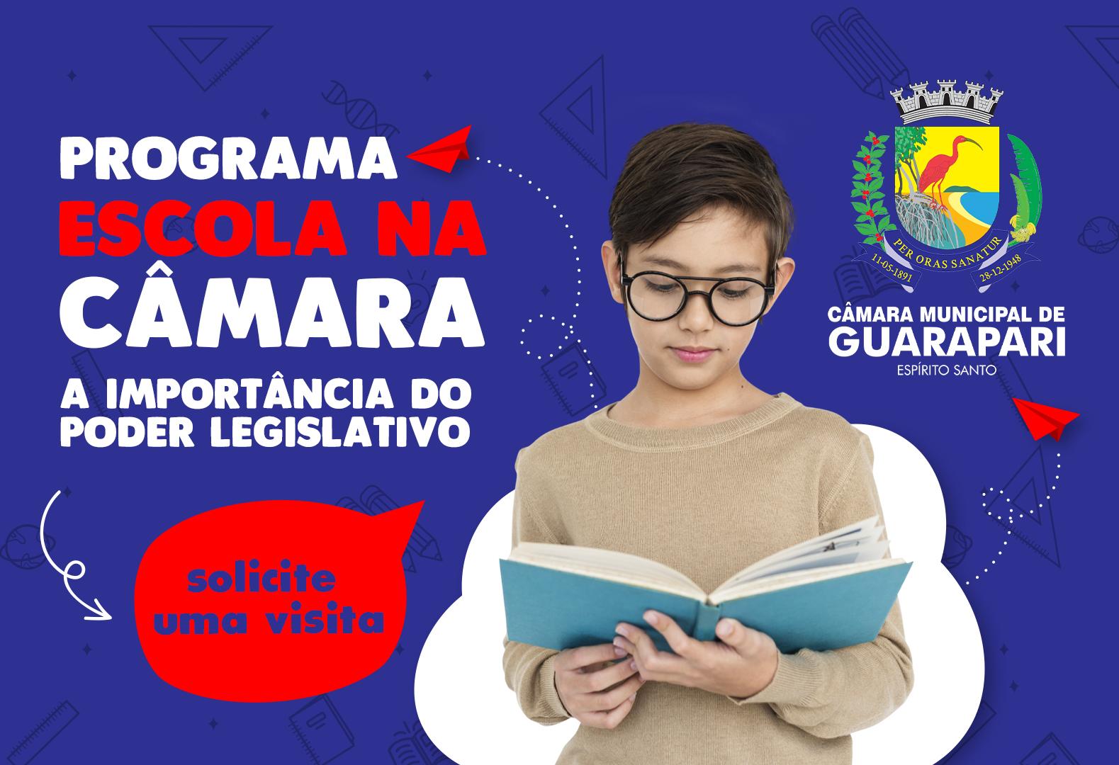 Programa Escola na Câmara.