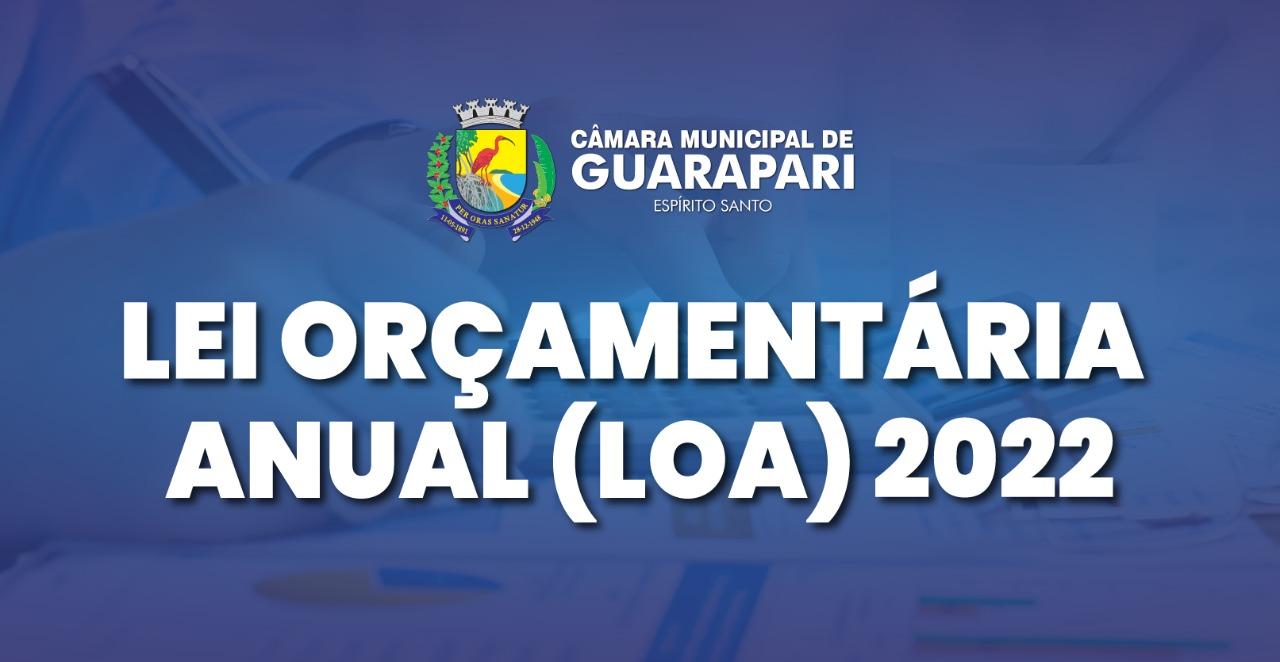 PROJETO DA LOA/2022 ESTIMA ORÇAMENTO MUNICIPAL DE GUARAPARI EM R$ 556 MILHÕES